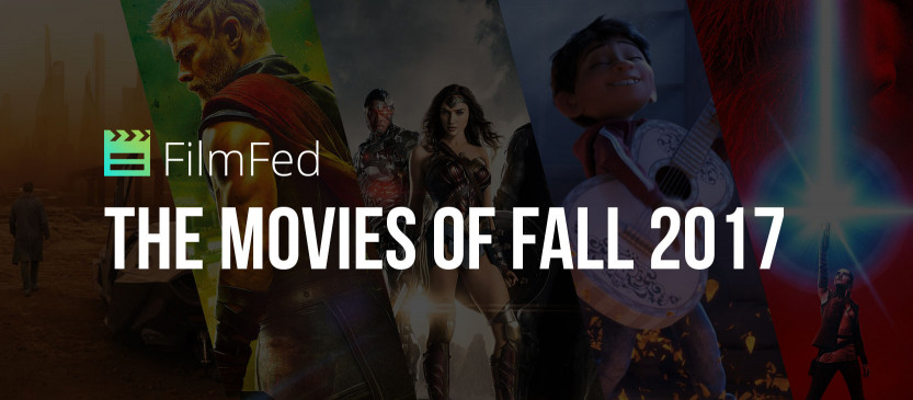 A Look Ahead: The Movies of Fall 2017