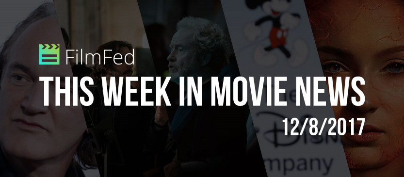 This Week In Movie News - 12/8/2017