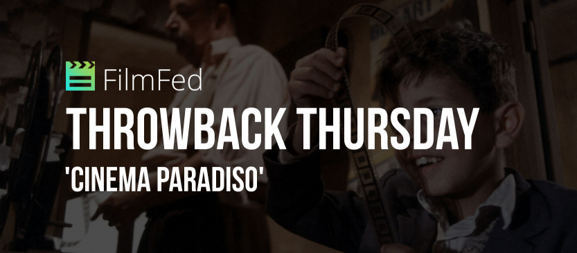 Throwback Thursday: 'Cinema Paradiso' Review