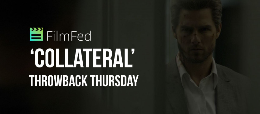 Throwback Thursday: 'Collateral' Review