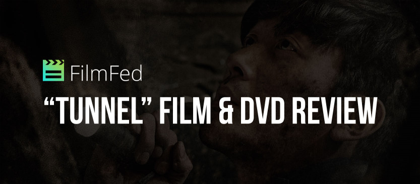 """""""Tunnel"""" Film & DVD Review"""