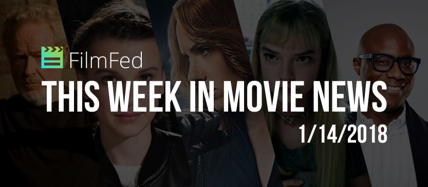 This Week In Movie News - 1/14/2018