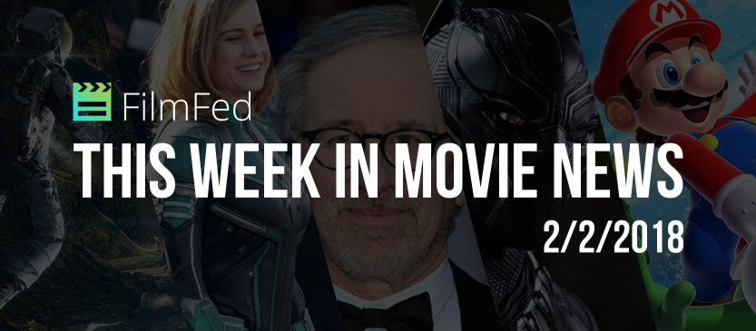 This Week In Movie News - 2/2/2018