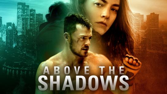 Above the Shadows (2019) Image