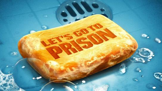 Let's Go to Prison (2006) Image