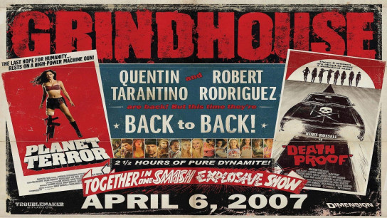 Grindhouse (2007) Image