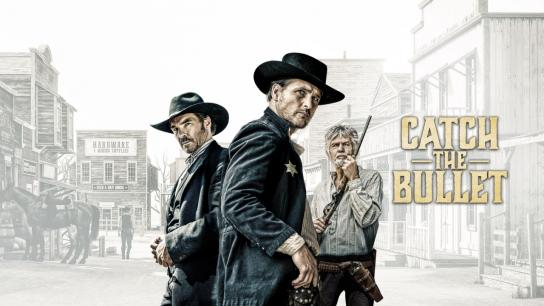 Catch the Bullet (2021) Image