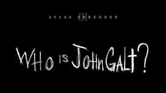 Atlas Shrugged Part III: Who is John Galt? (2014) Image