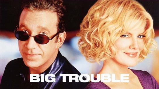Big Trouble (2002) Image