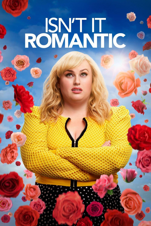 Isn't It Romantic (2019)