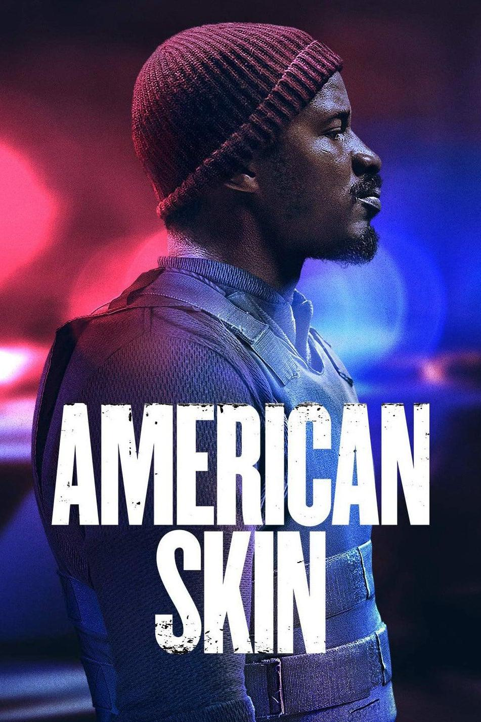 American Skin (2021)