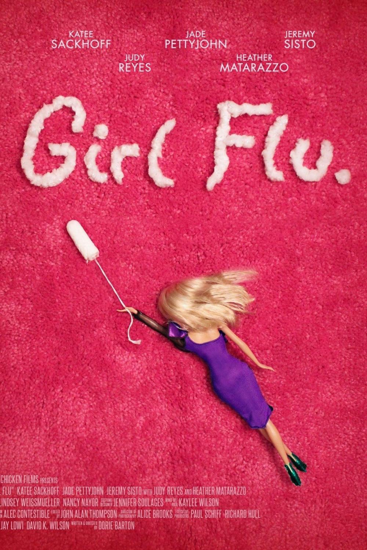 Girl Flu. (2017)