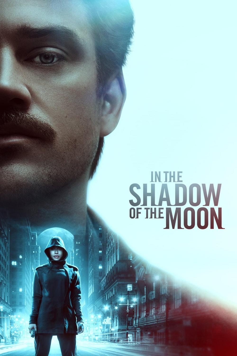 In the Shadow of the Moon (2019)