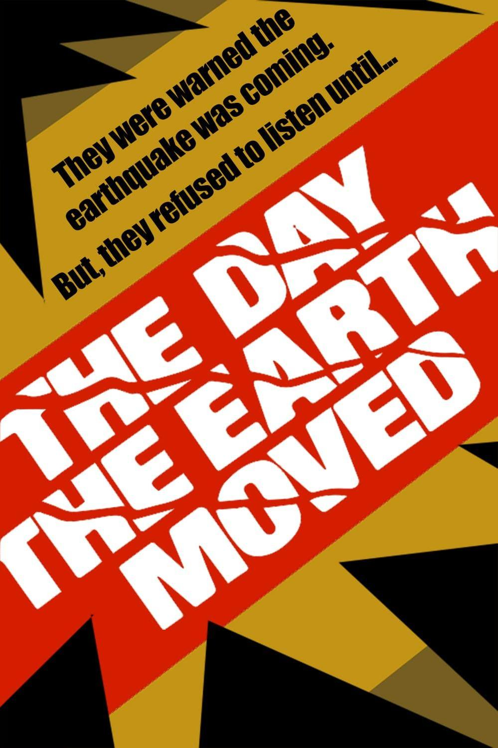 The Day the Earth Moved (1974)
