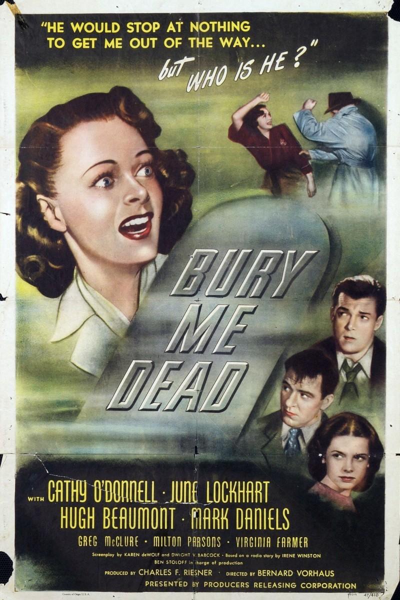 Bury Me Dead (1947)