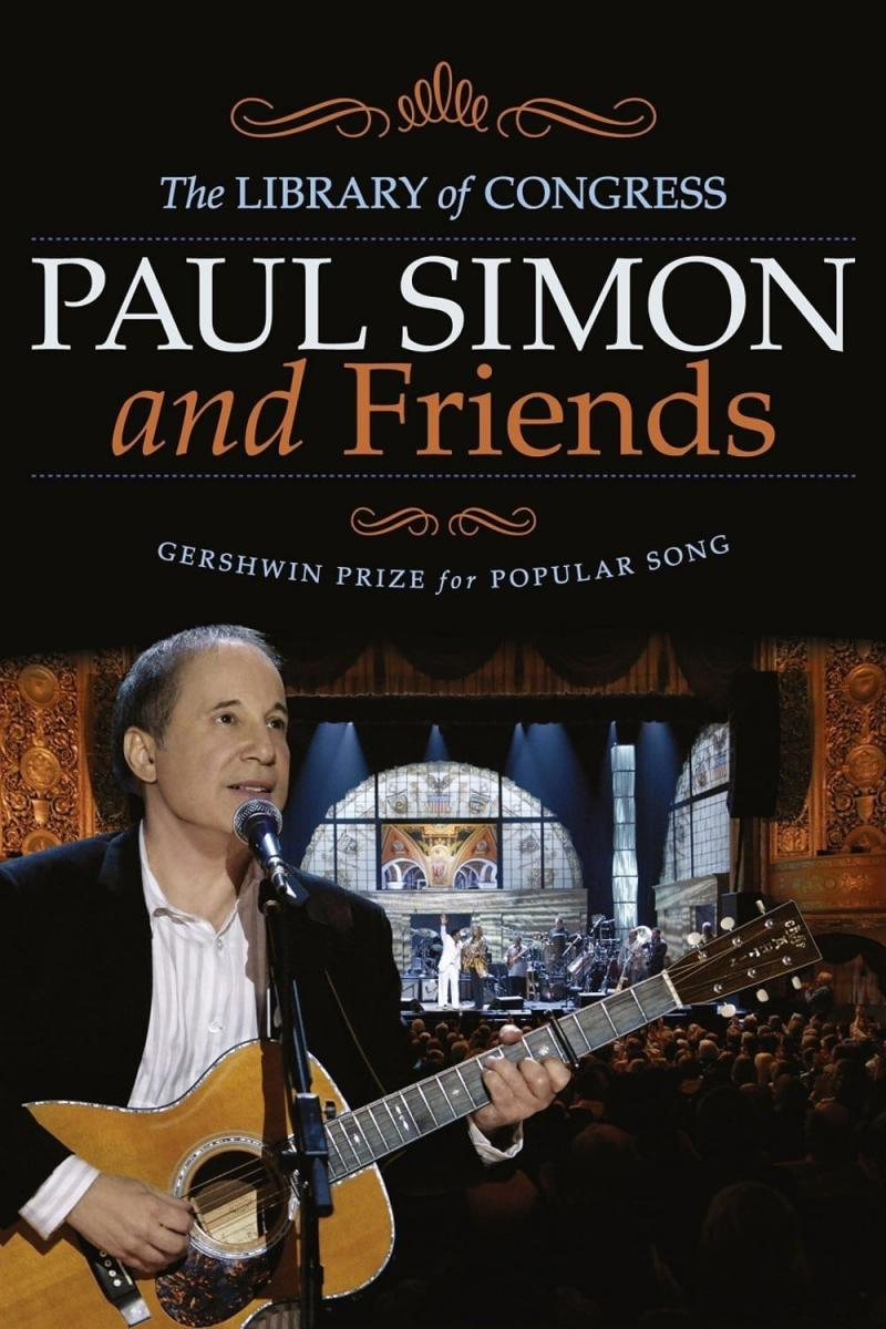 Paul Simon and Friends: The Library of Congress Gershwin Prize for Popular Song (2007)