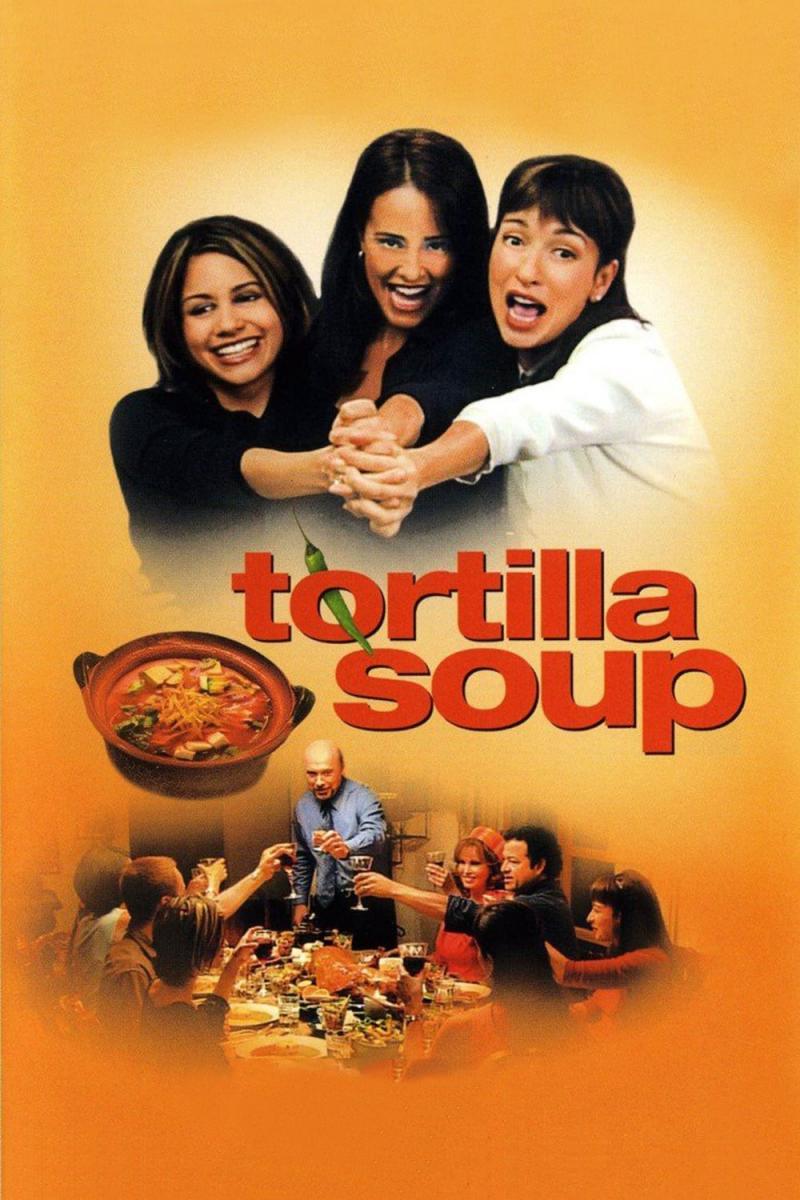 Tortilla Soup (2001)