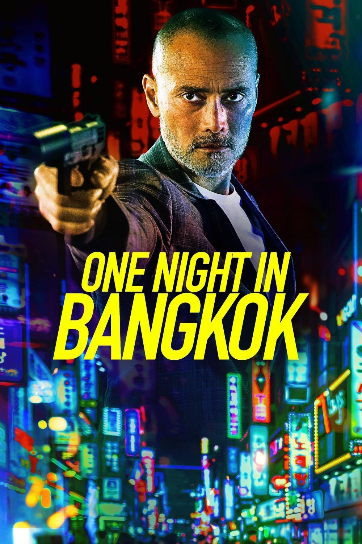 One Night in Bangkok (2020)