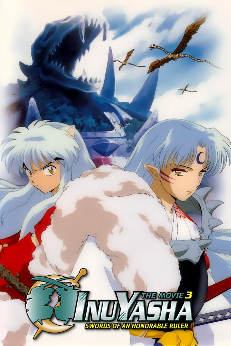 Inuyasha the Movie 3: Swords of an Honorable Ruler