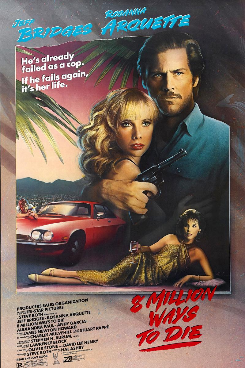 8 Million Ways to Die (1986)