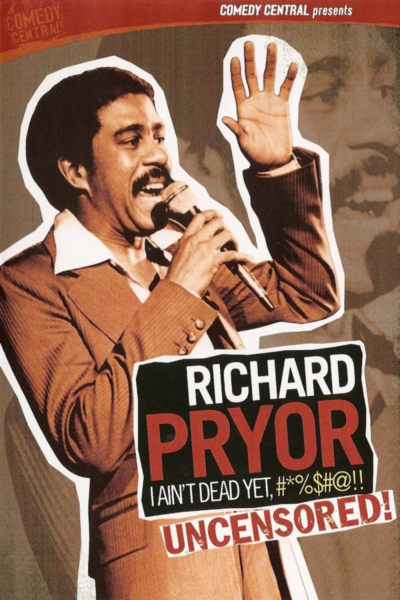 Richard Pryor: I Ain't Dead Yet, #*%$#@!! (2003)