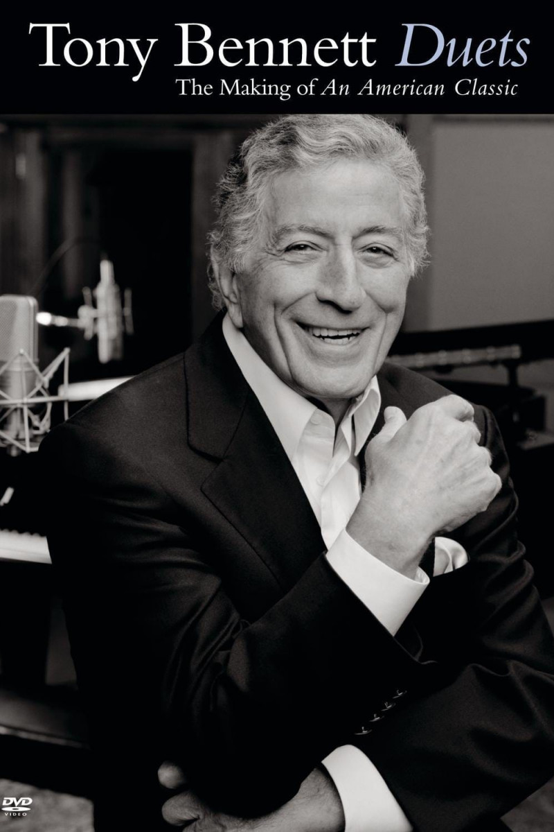 Tony Bennett: Duets - The Making of an American Classic (2007)