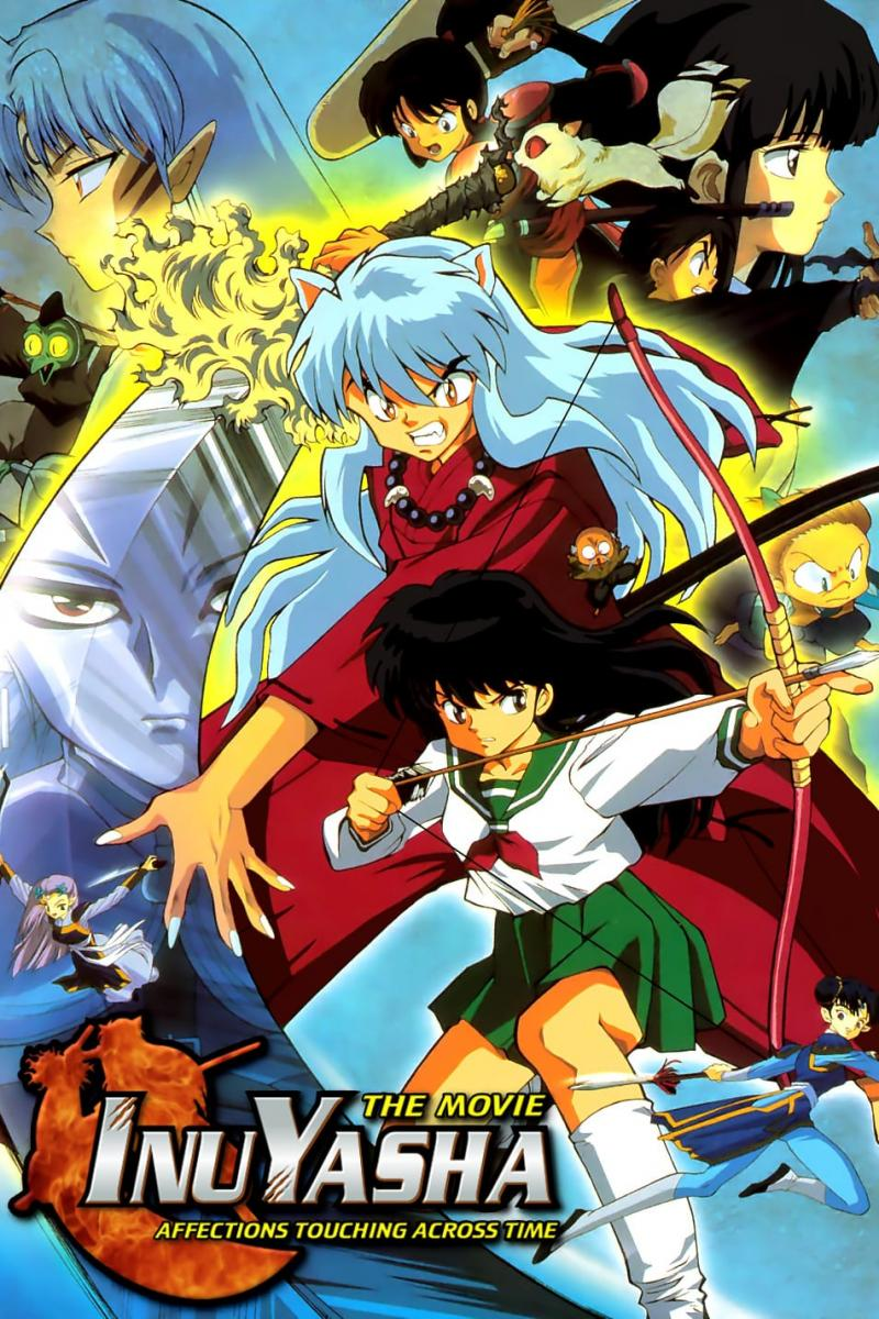 Inuyasha the Movie: Affections Touching Across Time (2005)