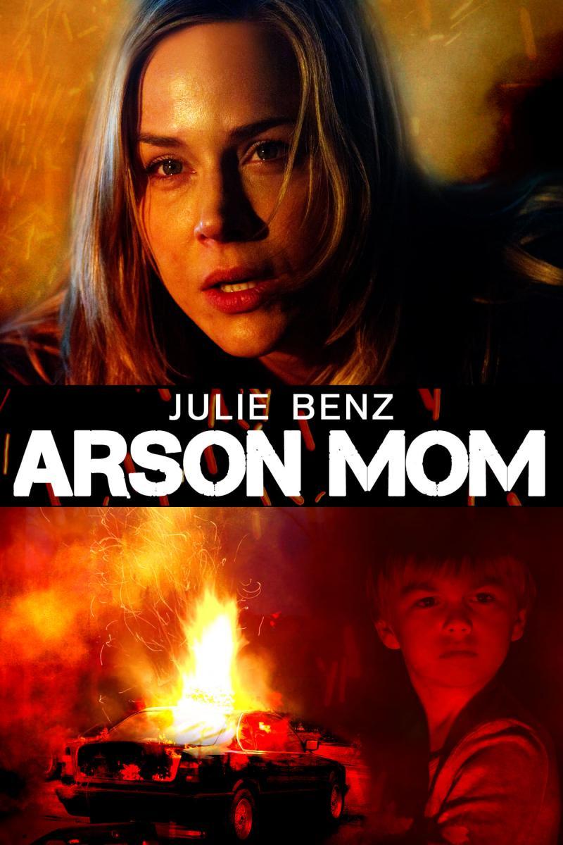 Arson Mom (2014)