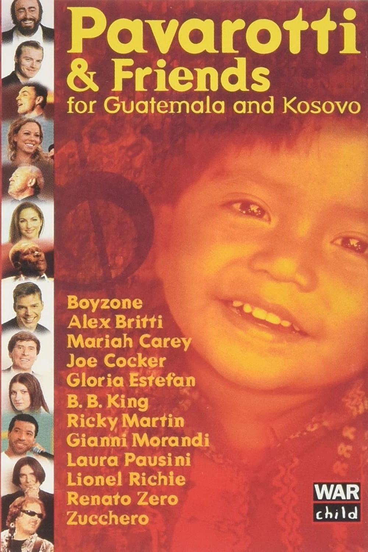 Pavarotti & Friends 99 for Guatemala and Kosovo (1999)