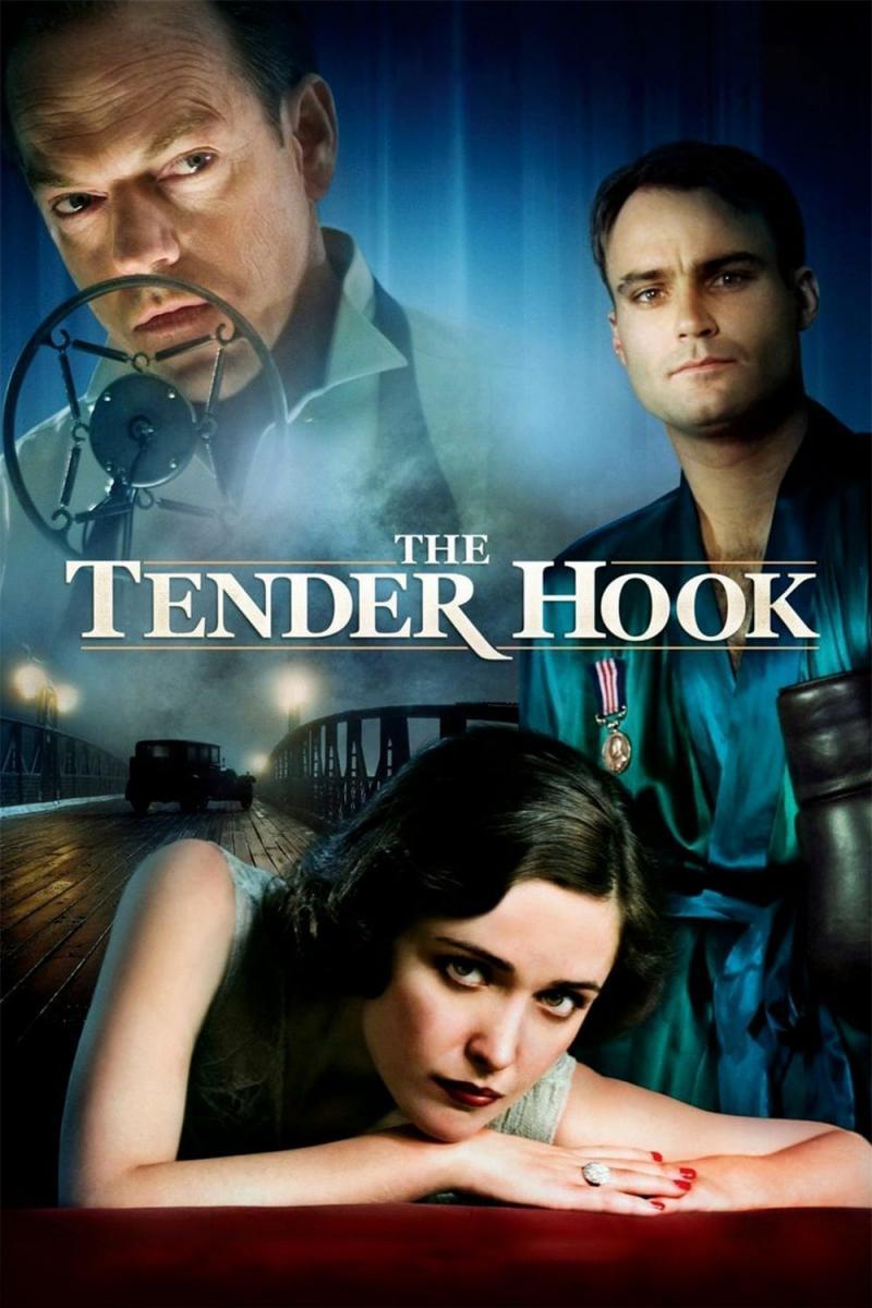 The Tender Hook (2008)