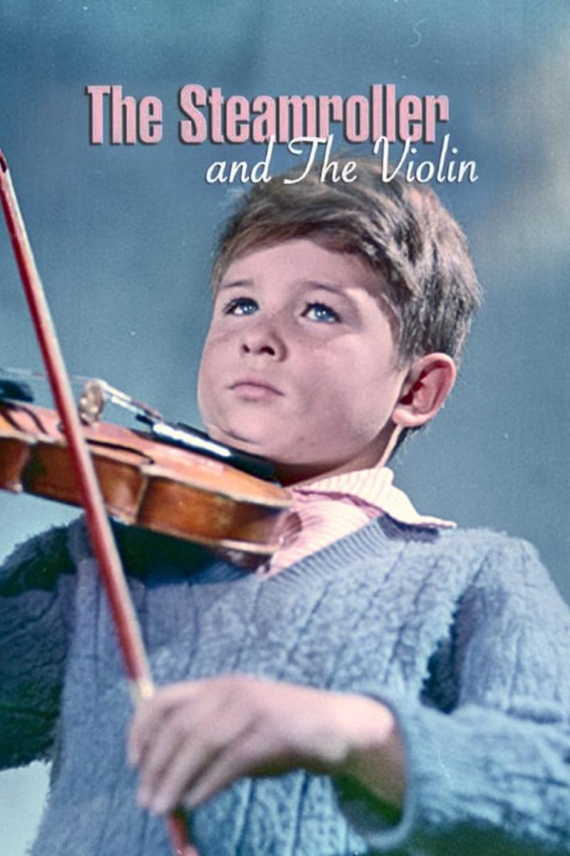 The Steamroller and the Violin (1962)