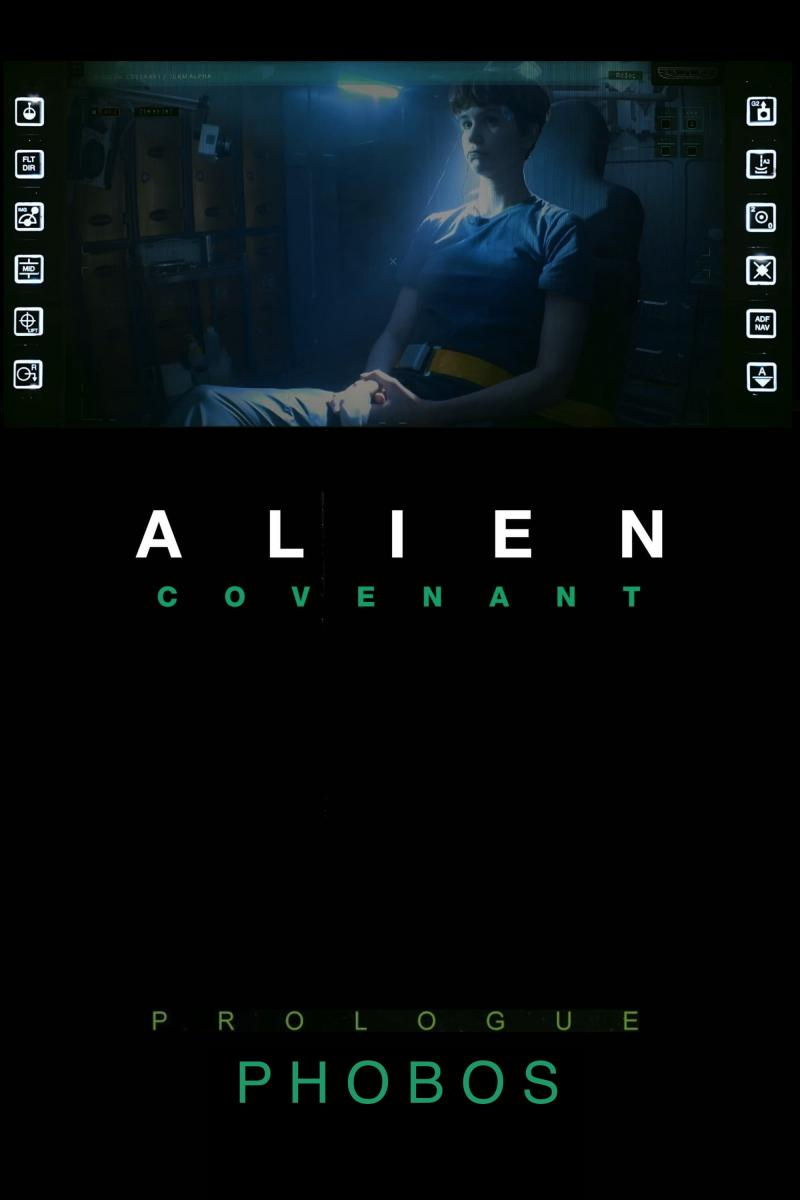 Alien: Covenant Prologue - Phobos (2017)