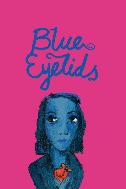Blue Eyelids (2007)