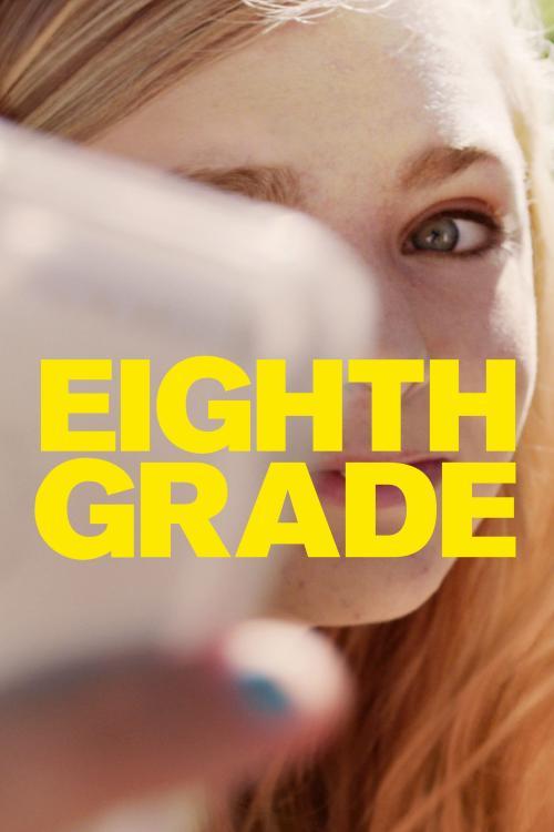 Eighth Grade (2018)
