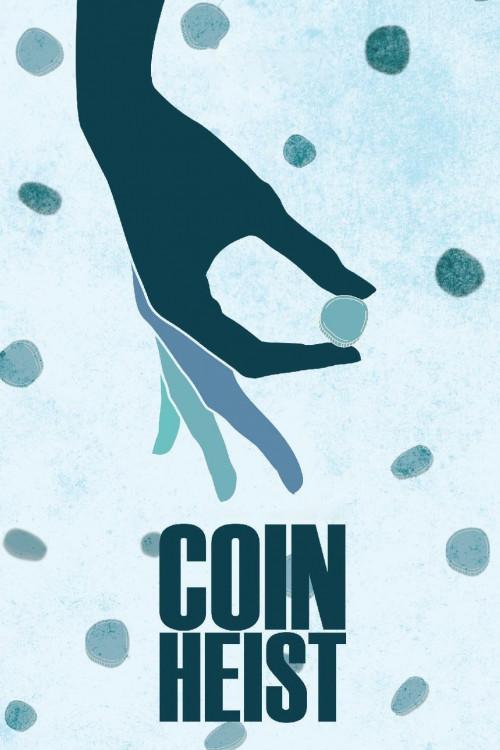 Coin Heist (2017)