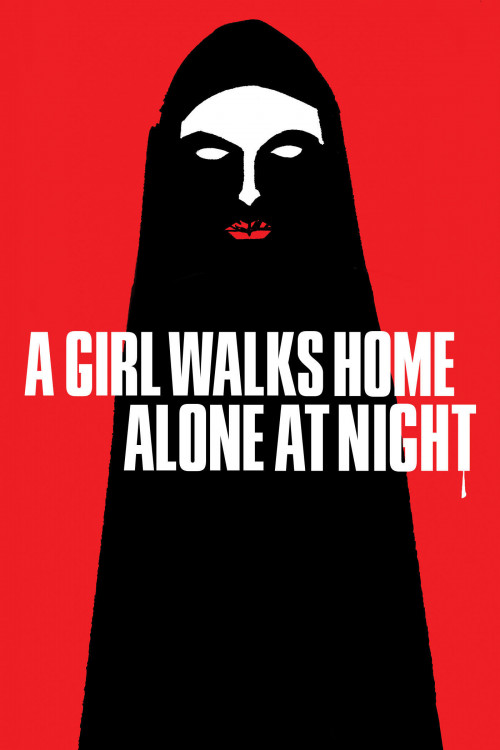 A Girl Walks Home Alone at Night (2014)