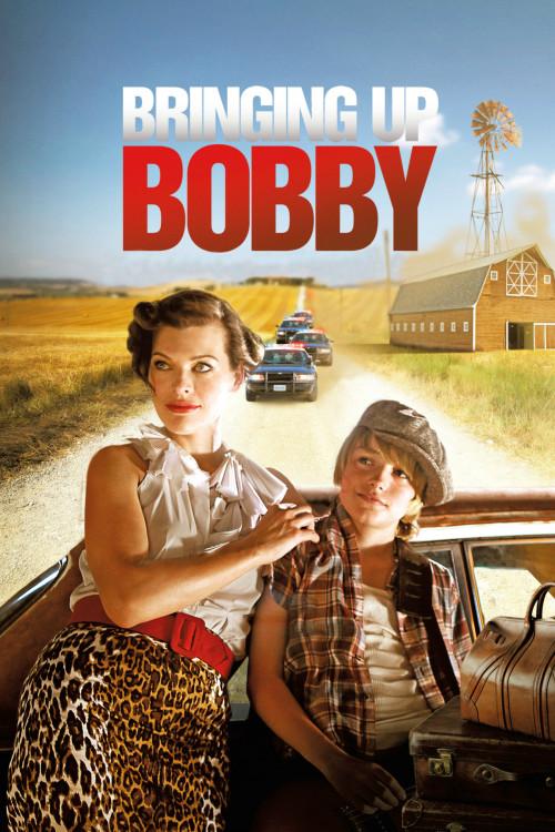 Bringing Up Bobby (2012)