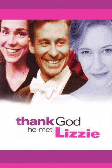 Thank God He Met Lizzie (0000)