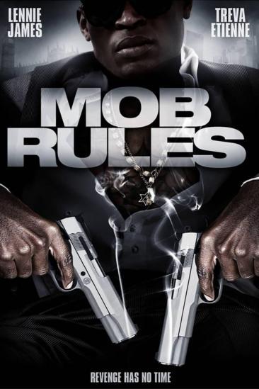 Mob Rules (2011)