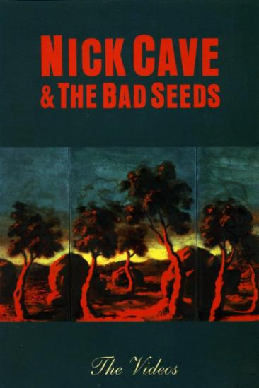 Nick Cave & The Bad Seeds: The Videos (2004)
