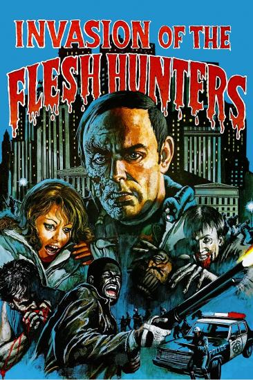 Invasion of the Flesh Hunters (1981)