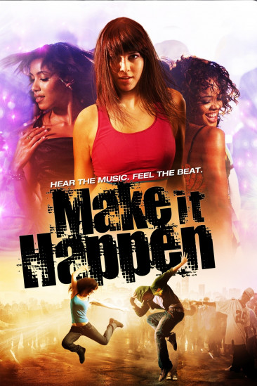 Make It Happen (2008)