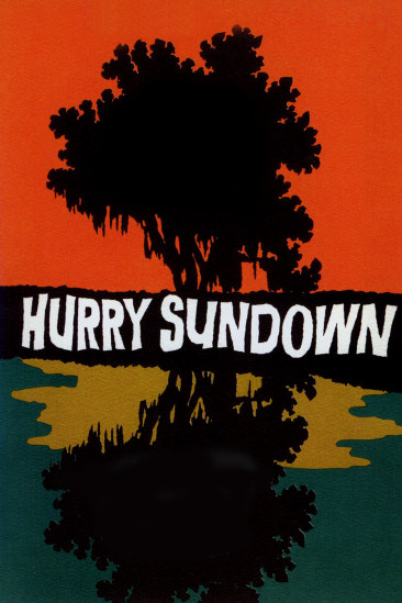 Hurry Sundown (1967)