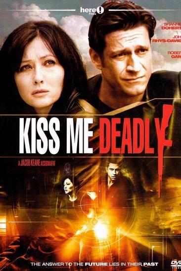 Kiss Me Deadly (2008)