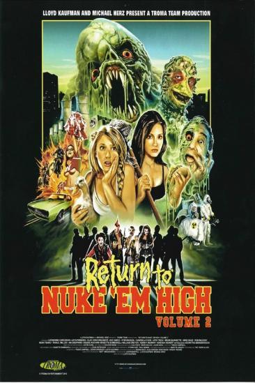 Return to... Return to Nuke 'Em High AKA Vol. 2 (2017)