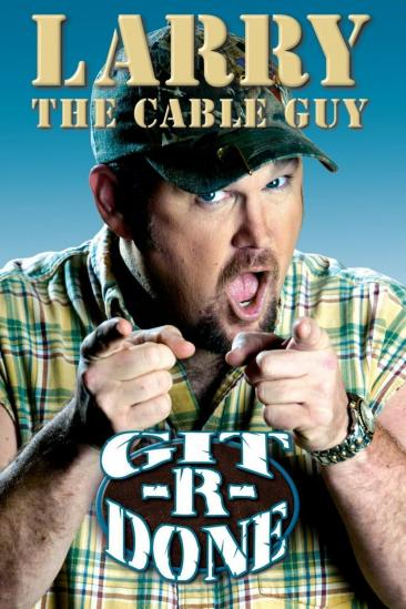 Larry the Cable Guy: Git-R-Done (2004)