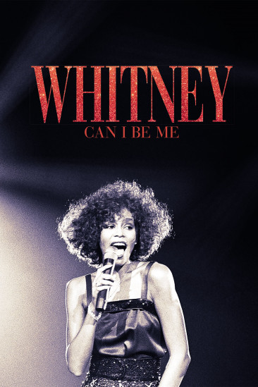 Whitney: Can I Be Me (2017)
