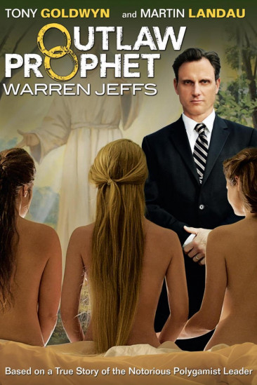 Outlaw Prophet: Warren Jeffs (2014)