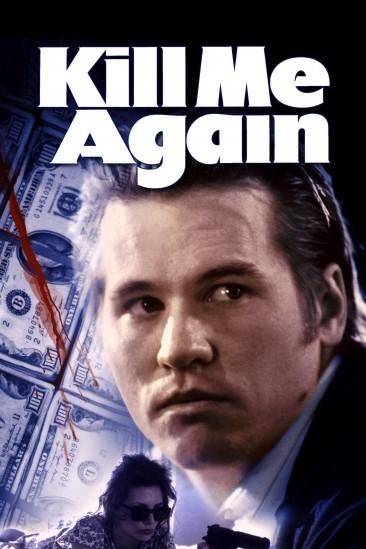 Kill Me Again (1989)