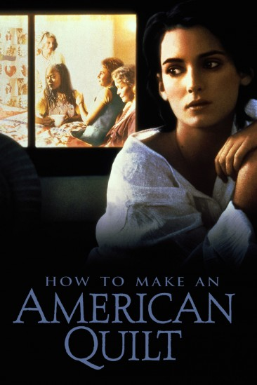 How To Make An American Quilt (1995)